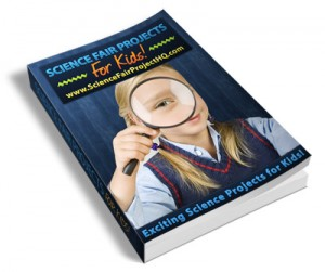 Science Fair Projects for Kids Ebook